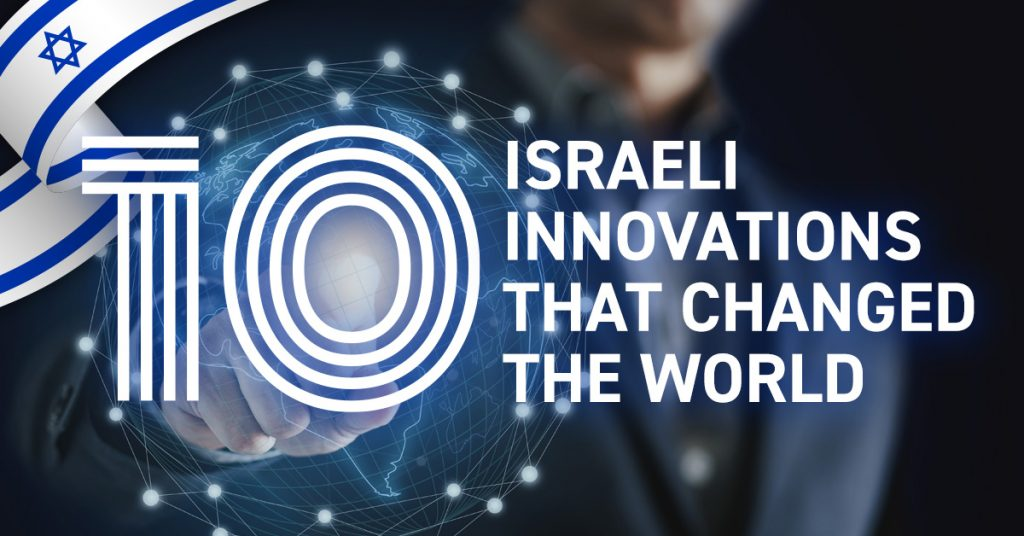 10 Israeli innovations that changed the world